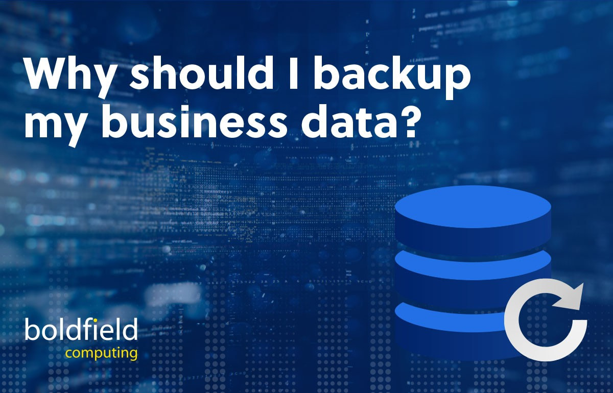 Why should I backup my business data?